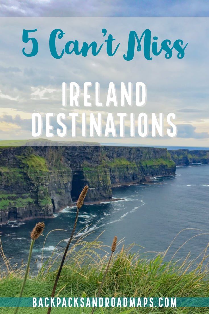 Top Ireland Destinations: Five Can\'t Miss Sights