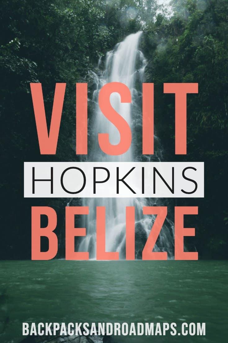 Heading to Belize? Make Sure to Visit Hopkins