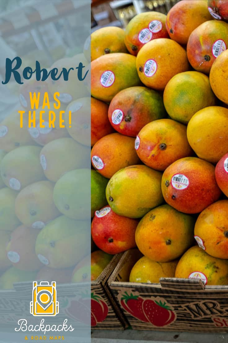 A Fruit Stand and Robert Was There!