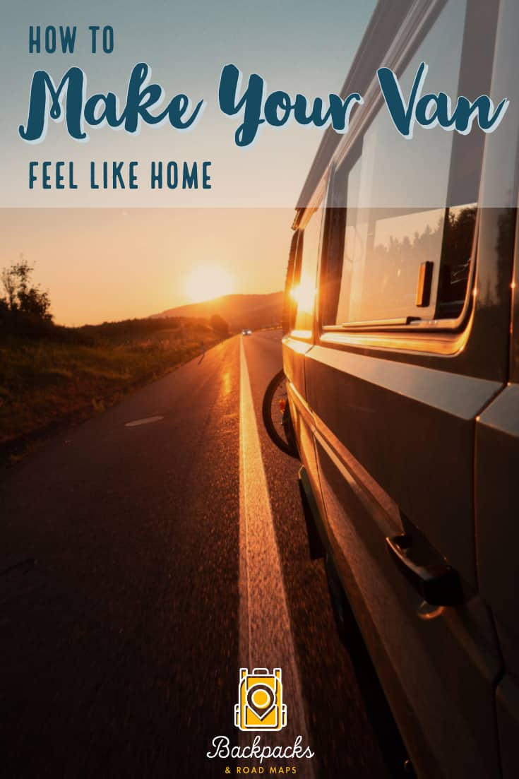How to Make Your Van Feel Like Home
