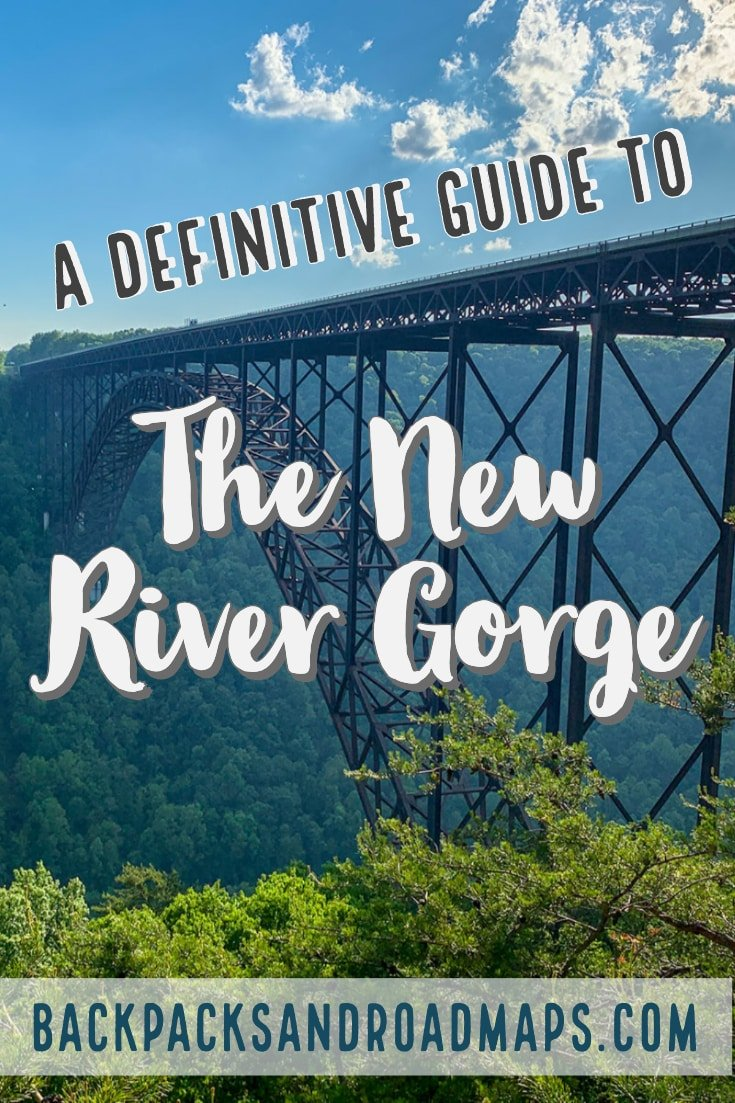 No trip to West Virginia is complete without a visit to the New River Gorge. This guide to the area will make trip planning a breeze. From what to do, to where to stay, we\'ve got you covered! #WestVirginia #NewRiver #NewRiverGorge #NewRiverGorgeBridge #TripPlanning #TravelDestination #RoadTrip